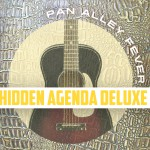 CD 'Pan Alley Fever' - Hidden Agenda Deluxe